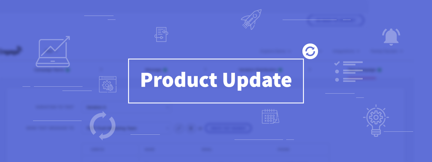 Monthly Product Updates: March 2019